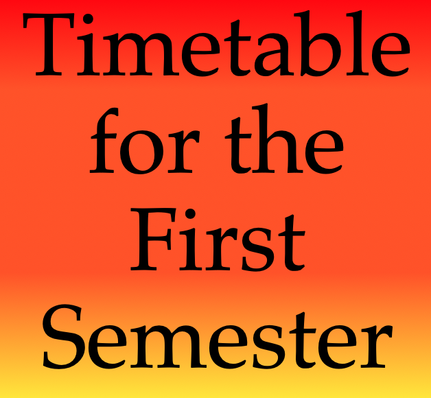 Timetable First Semester